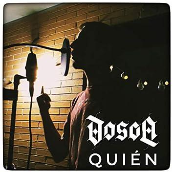 Quién (feat. Soul's Sunset)