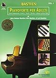 Pianoforte per adulti. Corso preparatorio: Lezioni, teoria, tecnica, lettura a prima vista...
