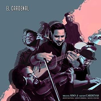 El Cardenal (feat. Alexis Cardenas, Jhonny Kotock, Adolfo Herrera & Manuel Sánchez)
