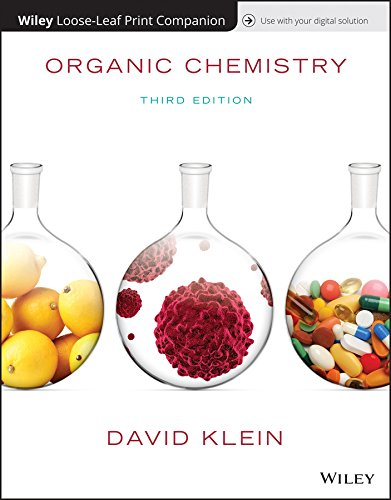 Compare Textbook Prices for Organic Chemistry 3 Edition ISBN 9781119444251 by Klein, David R.