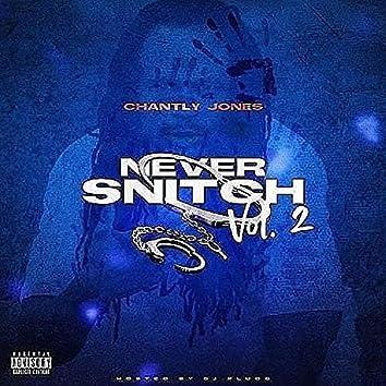 Never Snitch, Vol. 2