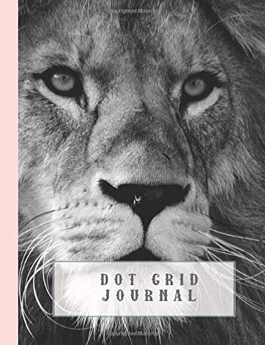 Dot grid Journal: Journaling notebook for the nature and animal lover - Close up of regal lion in black and white with delicate pink printed bound edge style