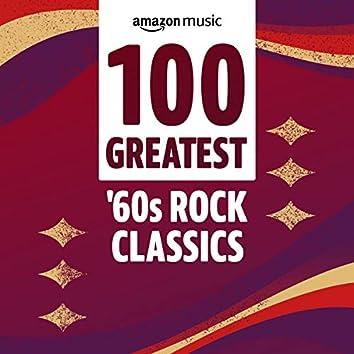 100 Greatest 60s Rock Classics