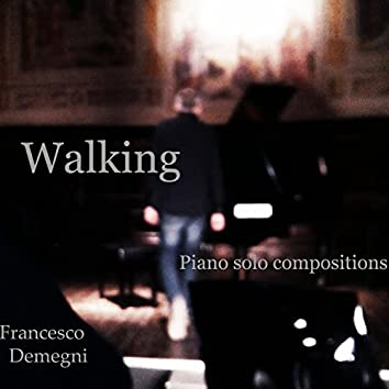 Walking (Piano Solo Compositions)