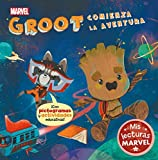 Groot comienza la aventura (Mis lecturas Marvel): Con pictogramas y actividades educativas
