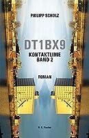 DT1BX9. Kontaktlinie. Band 2: Roman