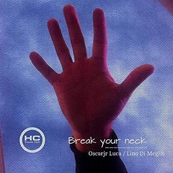 Break Your Neck