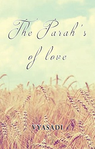 THE PARAH'S OF LOVE (English Edition)
