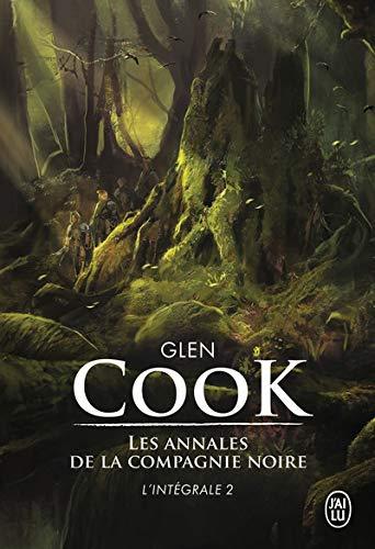 Les Annales de la Compagnie noire, Intégrale Tome 2 : Jeux d'ombres ; Rêves d'acier ; La pointe d'argent