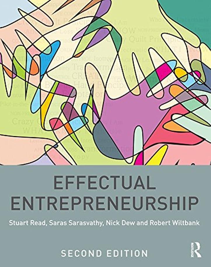 隔離するラッチアピールEffectual Entrepreneurship (English Edition)