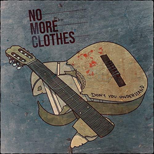 No More Clothes