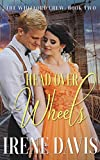 Head Over Wheels (The Whitford Crew Book 2) (English Edition)