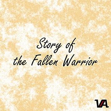 Story of the Fallen Warrior