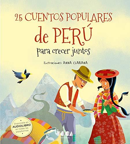 25 Cuentos populares de Perú para crecer juntos: para crecer juntos (Colorín Colorado)
