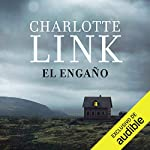 El Engaño [The Deception]                   By:                                                                                                                                 Charlotte Link,                                                                                        Paula Aguiriano - traductora,                                                                                        Claudia Toda - traductora                               Narrated by:                                                                                                                                 Jordi Salas                      Length: 16 hrs and 15 mins     186 ratings     Overall 4.4