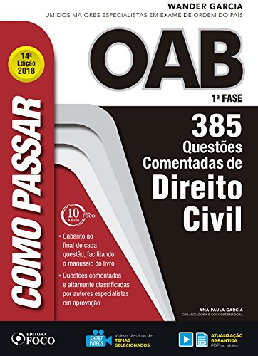 Como passar na OAB 1ª Fase: direito civil: 385 questões comentadas