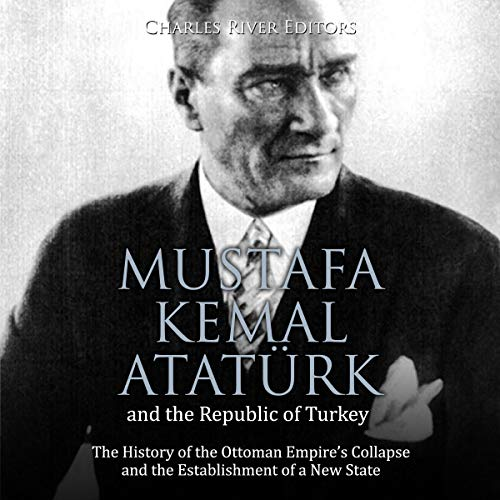 Mustafa Kemal Atatürk and the Republic of Turkey Titelbild