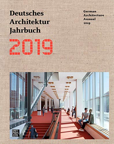 Deutsches Architektur Jahrbuch 2019: German Architecture Annual 2019