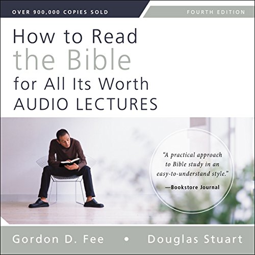 How to Read the Bible for All Its Worth: Audio Lectures audiobook cover art