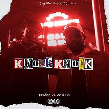 Knock Knock (feat. D Gates)