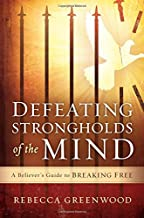 breaking strongholds of the mind