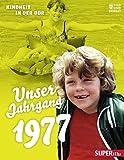 Unser Jahrgang 1977: Kindheit in der DDR