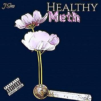 Healthy Meth