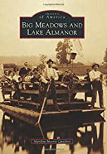 Big Meadows and Lake Almanor (Images of America)