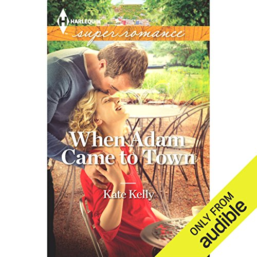 When Adam Came to Town                   By:                                                                                                                                 Kate Kelly                               Narrated by:                                                                                                                                 Felicity Munroe                      Length: 9 hrs and 24 mins     5 ratings     Overall 4.2