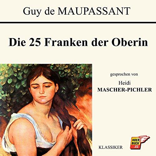 Die 25 Franken der Oberin audiobook cover art