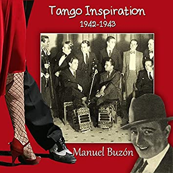 Tango Inspiration, 1942-1943