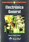 Electrónica General. (Ciclos Formativos: Grado Medio)