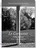 サヴォア邸 Le Corbusier Villa Savoye1928-31―世界現代住宅全集05(Residential Masterpieces)