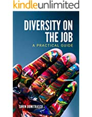 Diversity on the Job: A Practical Guide (Skills Book 10)