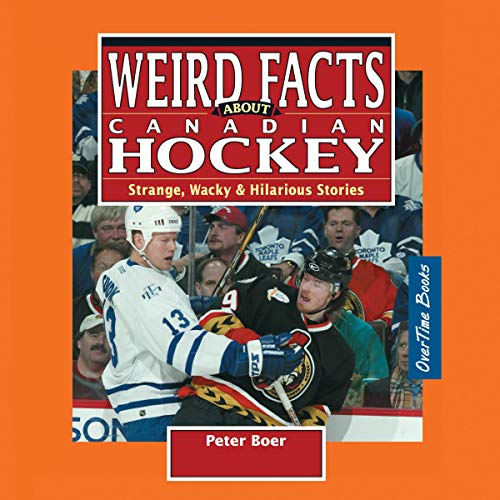 Weird Facts About Canadian Hockey cover art