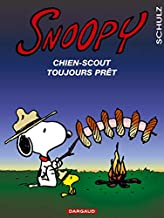 Snnopy, tome 30 : Snoopy, chien-scout toujours prêt (SNOOPY (30)) (French Edition)