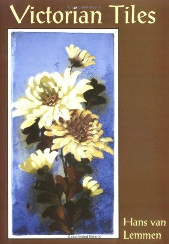 Victorian Tiles (Colour Album) by Hans van Lemmen (2000-03-01)