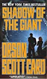 Shadow of the Giant (Ender, Book 8) by Card, Orson Scott 1st (first) Edition (3/7/2006)