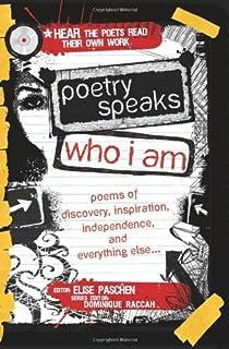 شعر چه کسی هستم صحبت می کند: اشعار کشف ، الهام ، استقلال و موارد دیگر (یک شاعر صحبت می کند)