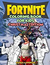 Fortnite Coloring Books for Kids Christmas Edition: Unofficial Fortnite Merchandise: 60 Coloring Pages with Christmas Characters, Skins and Weapons