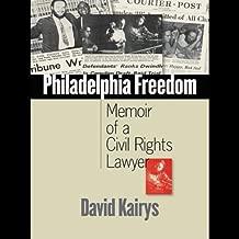 Philadelphia Freedom: Memoir of a Civil Rights Lawyer