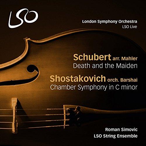 Schubert/Schostakowitsch: Der Tod und das Mädchen / Kammersinfonie in C-Moll