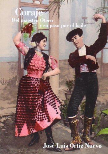 Coraje Del Maestro Otero Y Su Paso Por El Baile