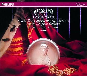 Rossini: Elisabetta, Regina d'Inghilterra