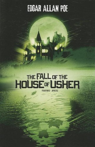 The Fall of the House of Usher (Edgar Allan Poe Graphic Novels)