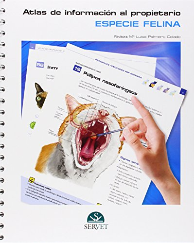 Especie felina. Atlas de información al propietario (Spanish Edition)