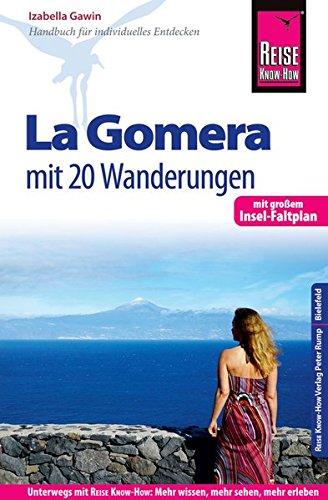 Preisvergleich Produktbild Reise Know-How Reiseführer La Gomera - Mit 20 Wanderungen und Faltplan