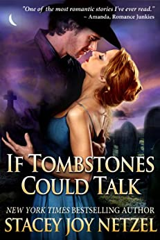 If Tombstones Could Talk by [Stacey Joy Netzel]