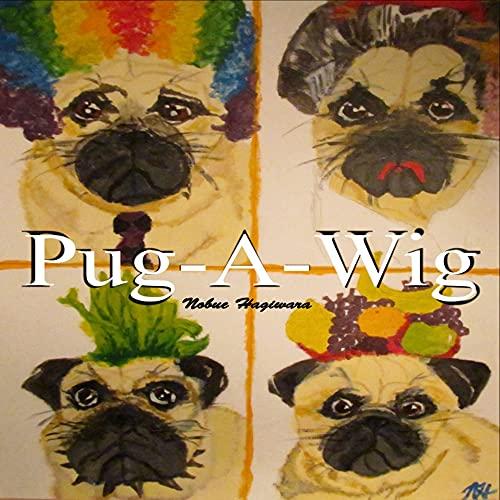 Pug-A-Wig (English Edition)