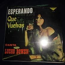 Esperando Que Vuelvas, Canta Lucho Bowen (Victoria // Vinyl)